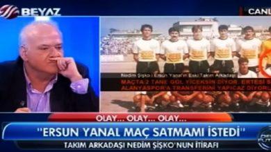 Photo of Canlı yayında şike iddiası; Ersun Yanal'ın takım arkadaşı Nedim Şişko; Yanal bana şike teklif etti!.. İşte olay video
